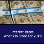 Interest Rates: What's in Store for 2015?