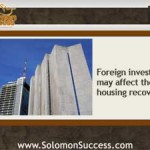 Is Foreign Investing Healthy For Housing?