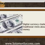 Digital Currency: Changing the World's Financial Landscape?