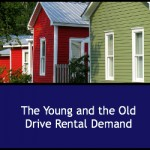 The Young And The Old Drive Rental Demand
