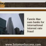 Fannie Mae's Lawsuit Exposes Banking's Wicked Plots