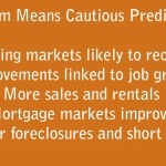 Looking Ahead: Cautious Optimism for Housing