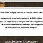 The National Mortgage Database: A Snare for the Unwary?