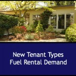 New Tenant Types Fuel Rental Demand