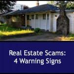 Real Estate Scams: 4 Warning Signs