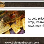 Gold Prices Down, Interest Rates Up?