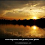 Investing Can Keep the Golden Years Golden
