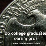 Do College Grads Earn More?