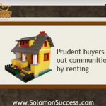 Prudent Buyers Rent Before They Leap