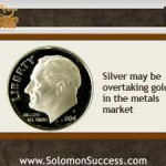 Silver: More Precious Than Gold in the Metals Markets?