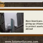 Americans Give Up Citizenship to Protect Assets