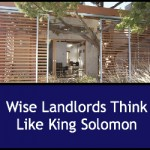 Wise Landlords Think Like King Solomon